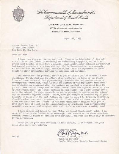 "TWO TYPED LETTERS TO PSYCHIATRIST AND CRIMINOLOGIST DR. ARTHUR N. FOXE SIGNED BY PSYCHIATRIST ROBERT R. MEZER., Mezer, Robert R. Massachusetts psychiatrist who examined Albert DeSalvo (""The Boston Strangler""), obtaining his confession."