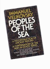 Peoples of the Sea (The Ages in Chaos Series, Vol. 5), Velikovsky, Immanuel