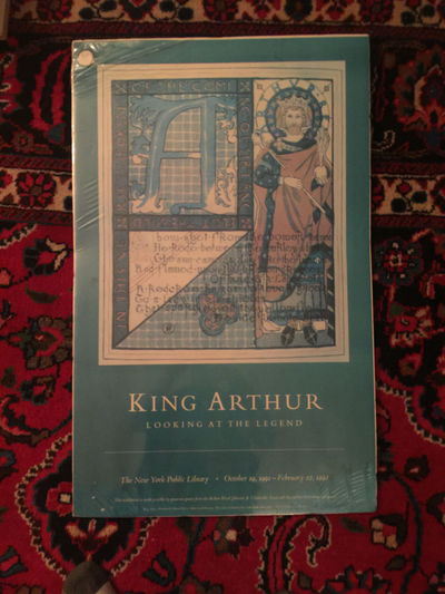 King Arthur Looking At The Legend Poster New York Public Library Oct 19,1991- Febuary 22, 1992  LARGE MOUNTED KING ARTHUR BY HOWARD PYLE THE LADY OF SHALOTT, Howard Pyle Illustrated King Arthur Original Poster