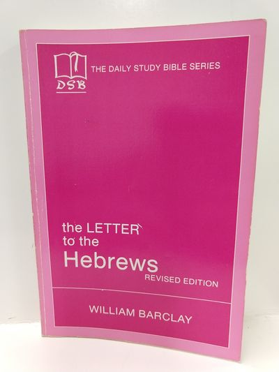 Image for The Letter to the Hebrews (the Daily Study Bible Series) (English and Hebrew Edition)
