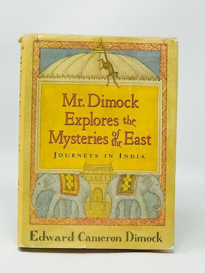 Mr. Dimrock Explores the Mysteries of the East, Dimrock, Edward Cameron