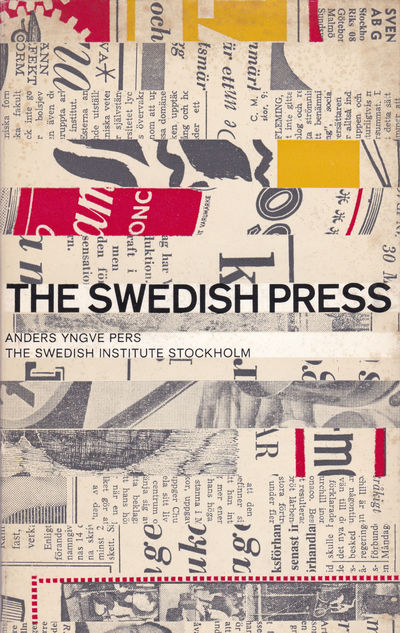 THE SWEDISH PRESS., Pers, Anders Yngve.