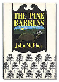 The Pine Barrens by McPHEE, John - 1968. - from Orpheus Books and Biblio.com