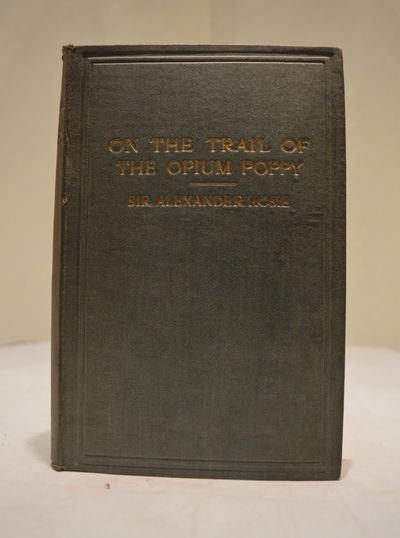 Image for On the Trail of the Opium Poppy (2 vol. set)