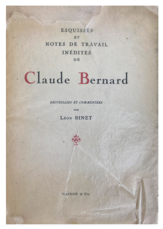 Image for Esquisses et Notes de Travail Inedites de Claude Bernard; Recueillies et Commentees.