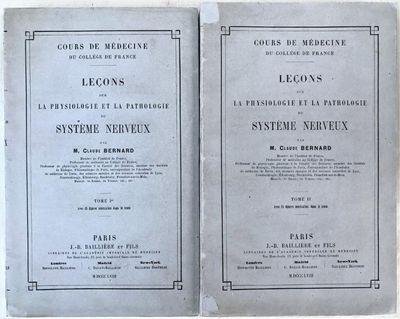 Leçons sur la Physiologie et la Pathologie du Système Nerveux., BERNARD, Claude (1813-1878).
