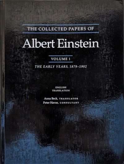 Image for The Collected Papers of Albert Einstein. . . Anna Beck, Translator; Alfred Engel, Translator. . . .