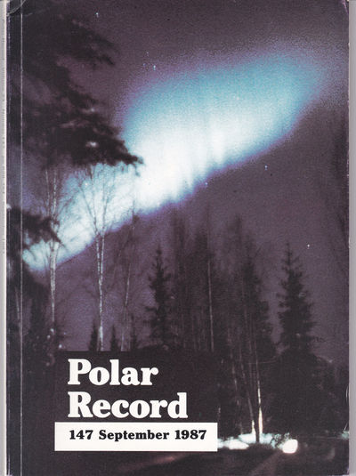 POLAR RECORD: Journal of the Scott Polar Research Institute, University of Cambridge. Vol. 23, No. 147. September 1987., Stonehouse, Bernard, editor.