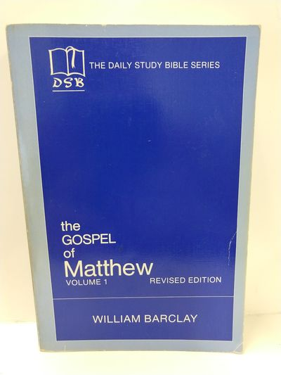 Image for .The Gospel of Matthew: Vol. 1, Chapters 1-10 (The Daily Study Bible Series, Revised Edition)