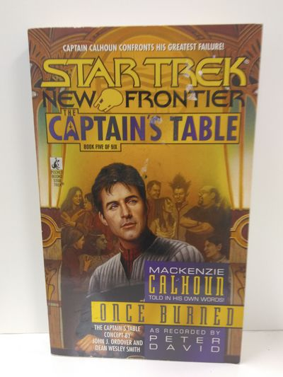 Image for Once Burned (Star Trek New Frontier: The Captain's Table, Book 5)