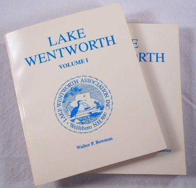 Lake Wentworth. Volumes I and II [1 and 2], Bowman, Walter P.
