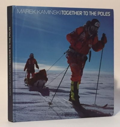 Together to the Poles, Kaminski, Marek