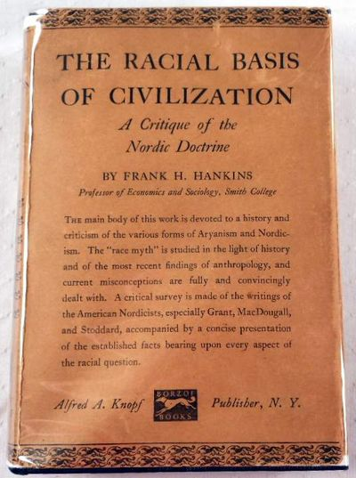 The Racial Basis of Civilization: A Critique of the Nordic Doctrine, Hankins, Frank H.