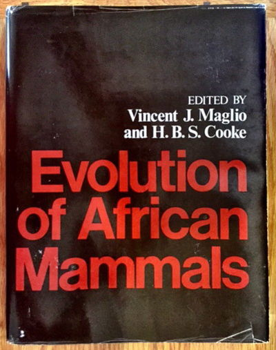 Evolution of African Mammals, Maglio, Vincent J. and H.B.S. Cooke