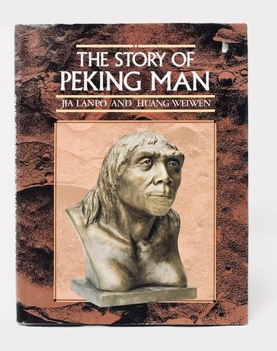 The Story of Peking Man: From Archaeology to Mystery, Jia Lanpo; Huang Weiwen