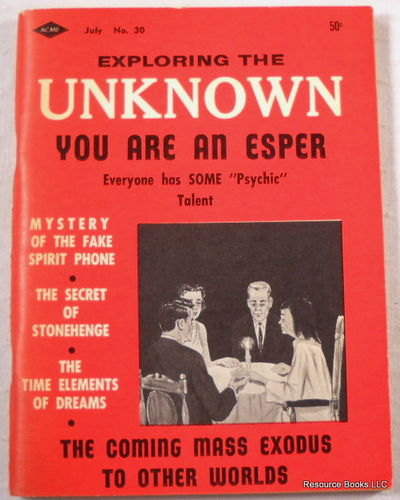 Exploring The Unknown: You Are an ESPer. Volume 5, Number 6, Lowndes, Robert A. W., Editor