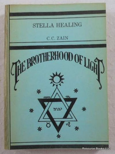 Stella [Stellar] Healing.  The Brotherhood of Light - Church of Light No. XVI, Zain, C. C.