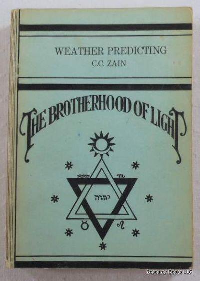 Weather Predicting.  The Brotherhood of Light - Church of Light No. XV, Zain, C. C.