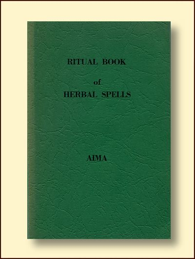 Ritual Book of Herbal Spells, Aima