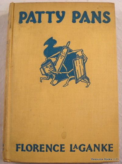 Patty Pans: A Cook Book for Beginners, Laganke, Florence.  Illustrated By W. Prentice Phillips