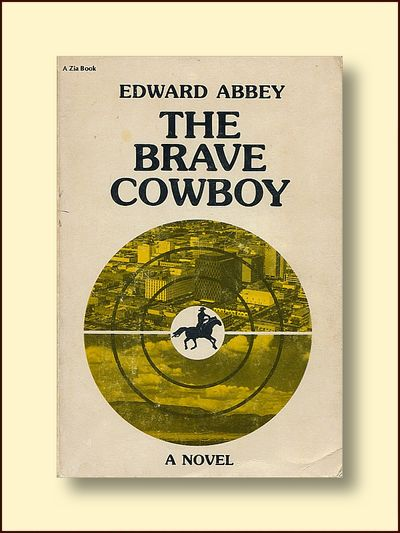 The Brave Cowboy An Old Tale in a New Time, Abbey, Edward