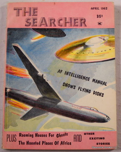 The Searcher. Volume III, Number 4 - April 1962, O'Neil, Tom (editor)