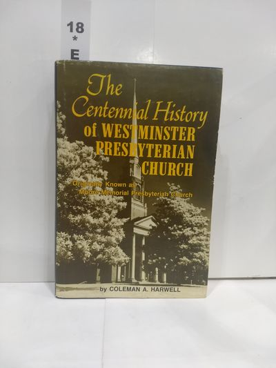Image for The Centennial History of Westminster Presbyterian Church (SIGNED)