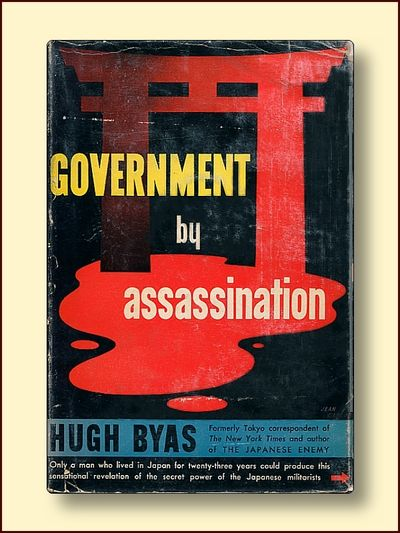 Government By Assassination, Byas, Hugh