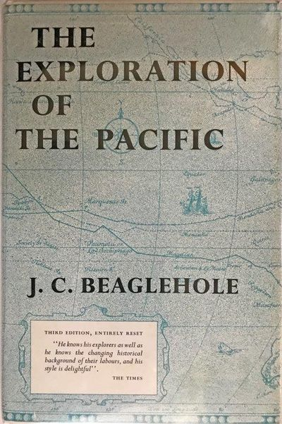 The Exploration of the Pacific. Third edition., BEAGLEHOLE, J.C. [John Cawte] (1901-1971).