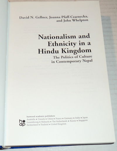 Image for NATIONALISM AND ETHNICITY IN A HINDU KINGDOM: The Politics of Culture in Contemporary Nepal