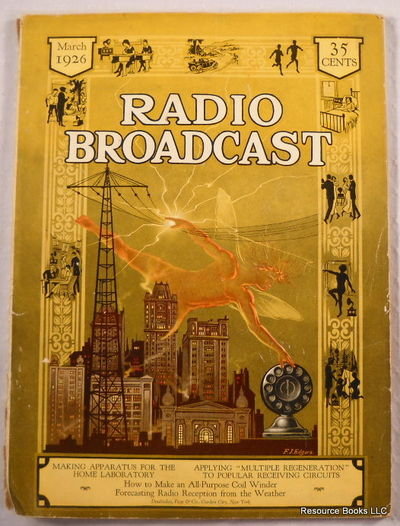 Radio Broadcast Magazine, Vol. VIII, No. 5, March 1926, Arthur H. Lynch, Editor