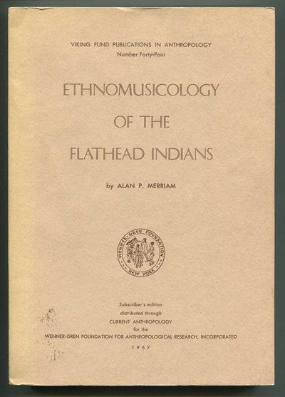 Ethnomusicology of the Flathead Indians, Merriam, Alan P.