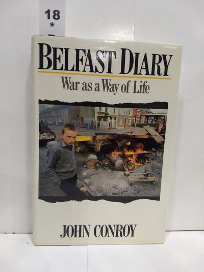 Image for Belfast Diary: War as a Way of Life