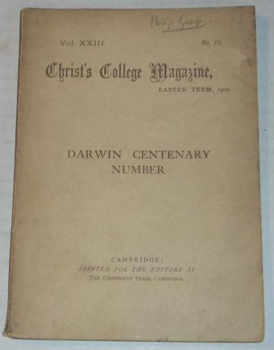 CHRIST'S COLLEGE MAGAZINE, EASTER TERM, 1909. Vol. XXIII, No. 70. DARWIN CENTENARY NUMBER., (Darwin, Charles).