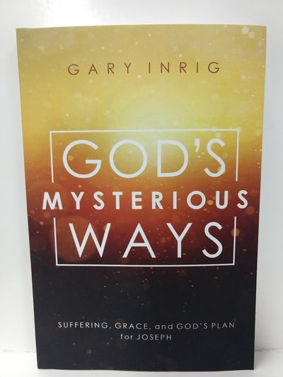Image for God's Mysterious Ways: Suffering, Grace, and God's Plan for Joseph