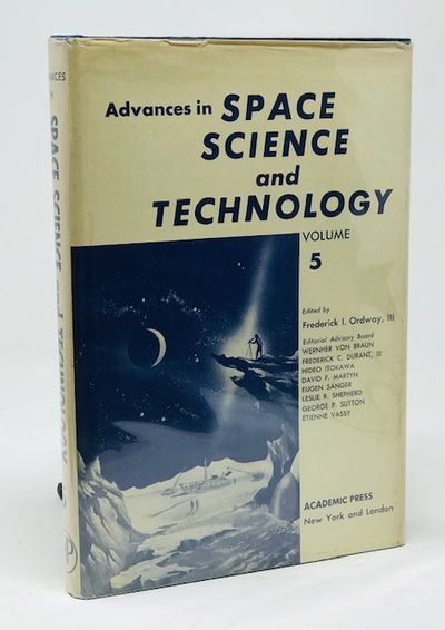Advances in Space Science and Technology  Volume 5, Ordway, Frederick L.  (ed.)