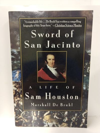 Image for Sword of San Jacinto:: A Life of Sam Houston
