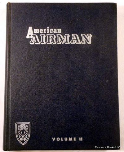 American Airman Volume II, No. 1-14, Sept. 1958 - Oct. 1959.  Official Magazine of the Antique Airplane Association, American Airman