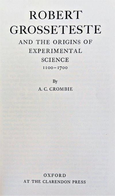 Image for Robert Grosseteste and the Origins of Experimental Science 1100-1700.