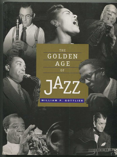 The Golden Age of Jazz, Gottlieb, William P.