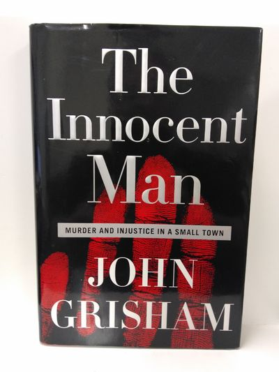 Image for The Innocent Man: Murder And Injustice In A Small Town