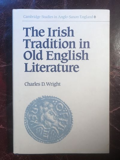 Image for The Irish Tradition in Old English Literature (Cambridge Studies in Anglo-Saxon England)