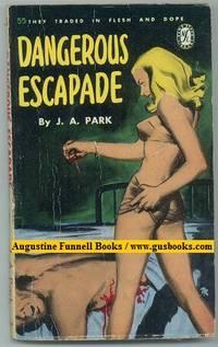 Dangerous Escapade