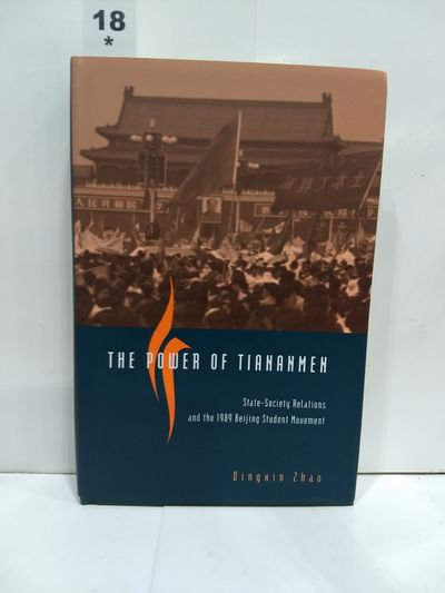 Image for The Power of Tiananmen State Society Relations and the 1989 Beijing Student Movement