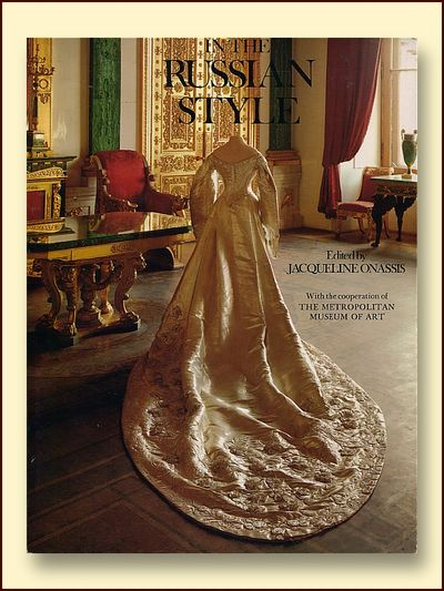 In the Russian Style Ed. By Jackie Onassis, Onassis, Jaqueline