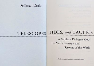 Image for Telescopes, Tides and Tactics: a Galilean Dialogue about the Starry Messenger and Systems of the World.