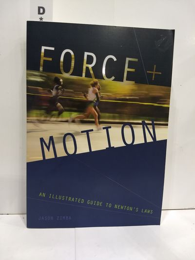 Image for Force And Motion: An Illustrated Guide To Newton's Laws