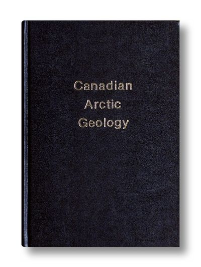 Canadian Arctic Geology -Symposium on the Geology of the Arctic, J.D.Aiken & D.J Glass (eds)