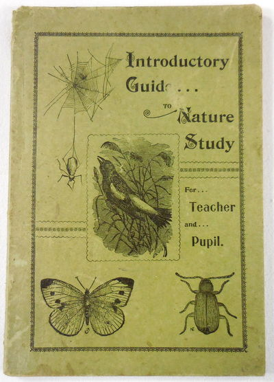 Image for An Introductory Guide in Nature Study for Teacher and Pupil