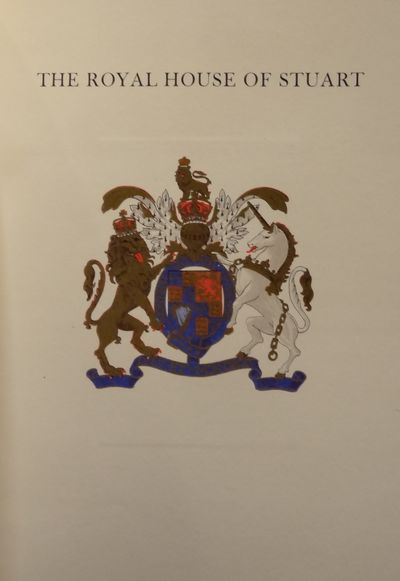Image for The Royal House of Stuart (3 vols.) The Descendants of King James VI of  Scotland, James I of England